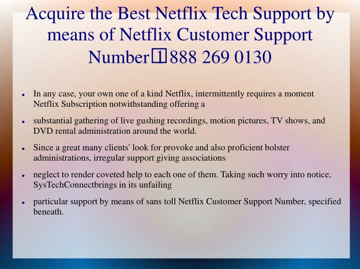 Acquire the best netflix tech support by means of netflix customer support number 1 888 269 0130