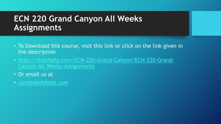 Ecn 220 grand canyon all weeks assignments1