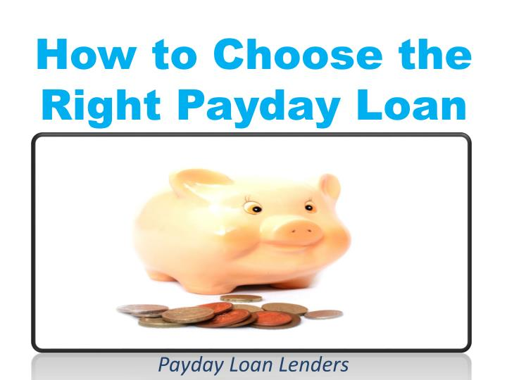 how to choose the right payday loan n.