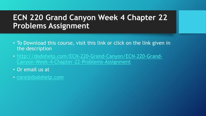 Ecn 220 grand canyon week 4 chapter 22 problems assignment1