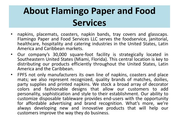 About flamingo paper and food services