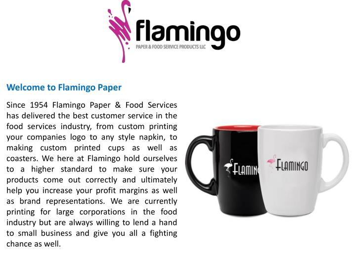 Welcome to Flamingo Paper