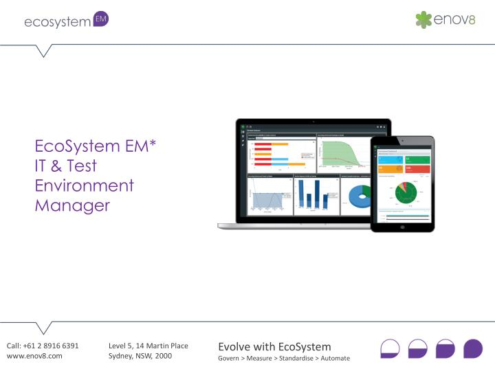 EcoSystem EM*