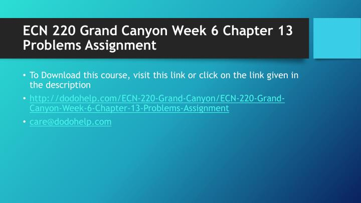 Ecn 220 grand canyon week 6 chapter 13 problems assignment1