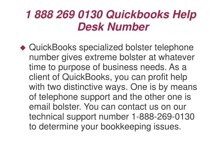 1 888 269 0130 quickbooks help desk number