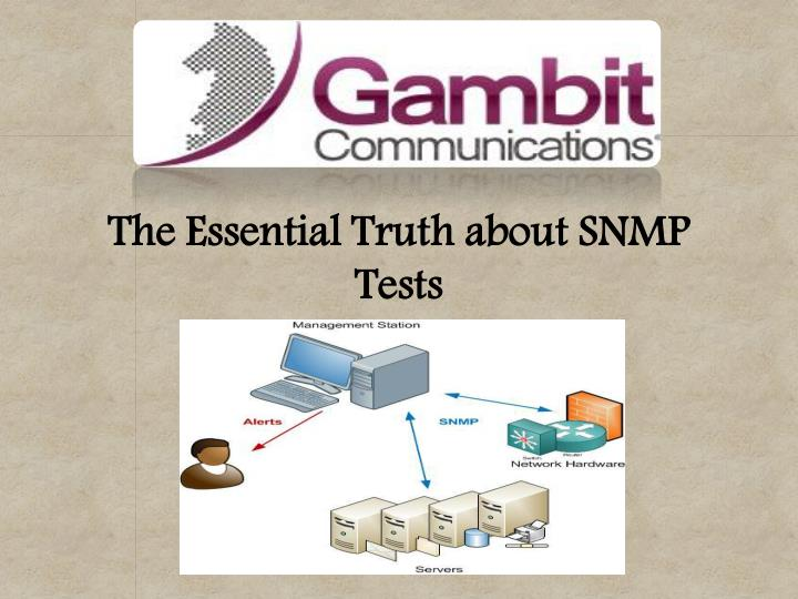 The Essential Truth about SNMP
