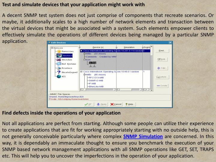 Test and simulate devices that your application might work with