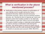 what is verification in the above mentioned process