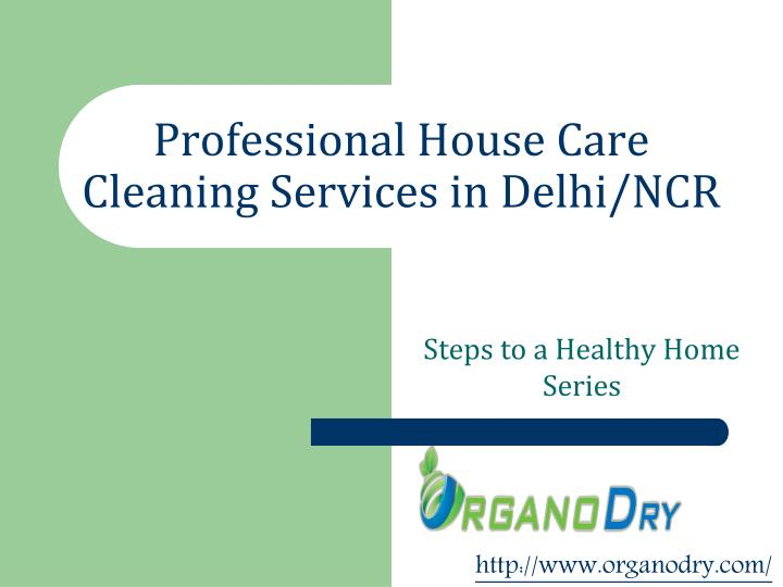 Professional House Care Cleaning Services in Delhi/NCR