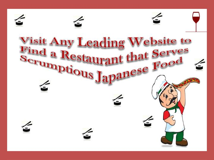 Visit Any Leading Website to Find a Restaurant that Serves