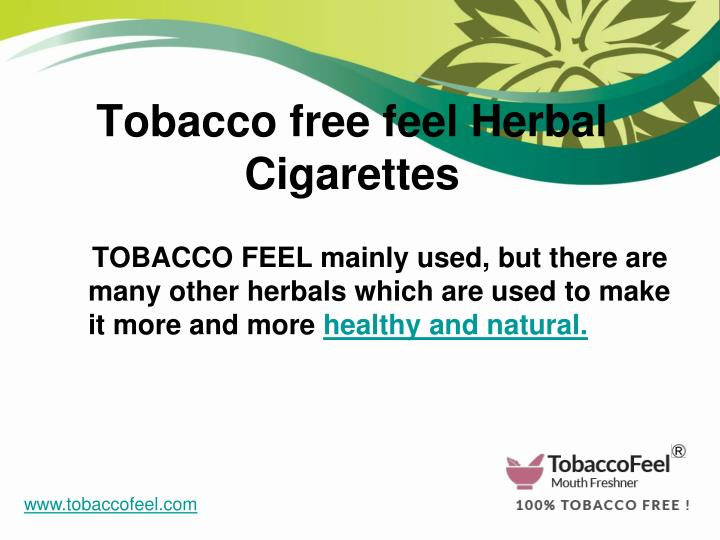 Tobacco free feel Herbal Cigarettes