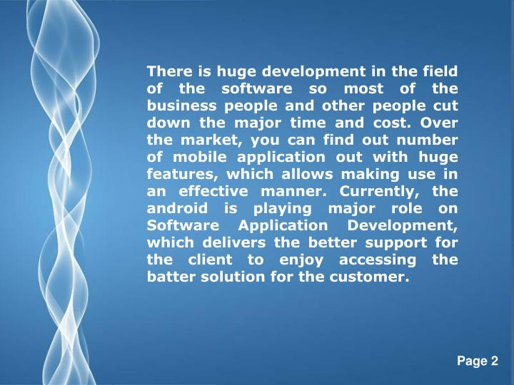 There is huge development in the field of the software so most of the business people and other peop...
