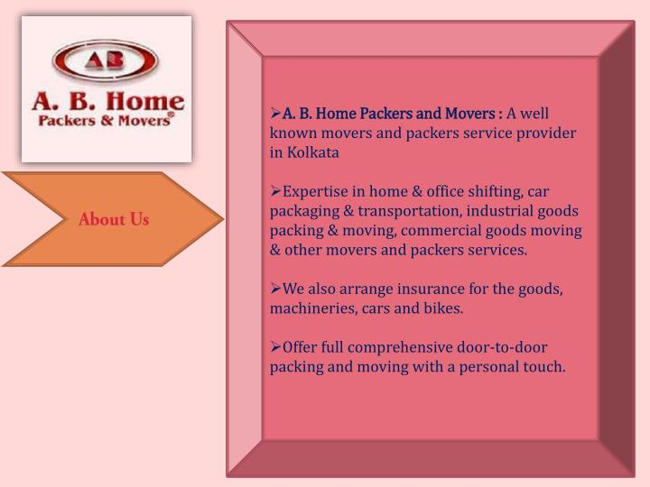 A. B. Home Packers and Movers :