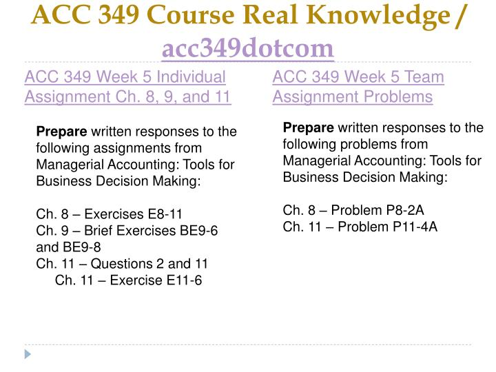 ACC 349 Course Real Knowledge /