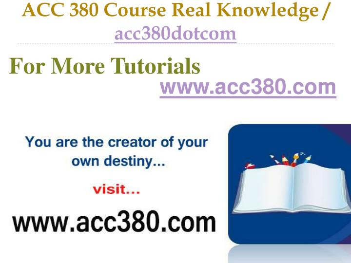 acc 380 course real knowledge acc380dotcom