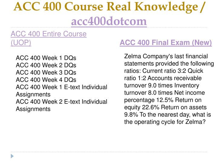 Acc 400 course real knowledge acc400dotcom1