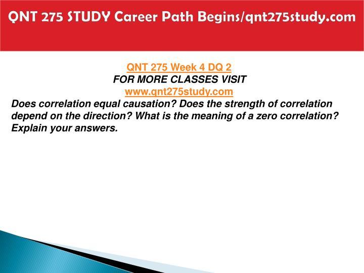 QNT 275 STUDY Career Path Begins/qnt275study.com