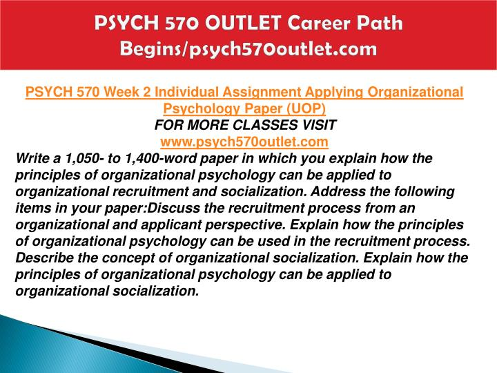 explain how the principles of organizational psychology can be used in the recruitment process