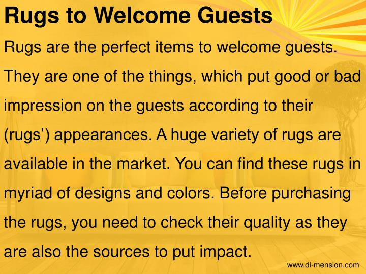 Rugs to Welcome Guests