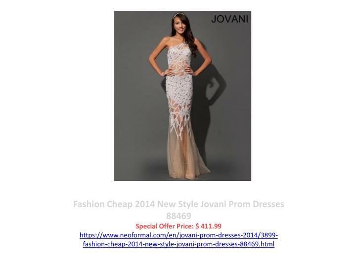 Fashion Cheap 2014 New Style Jovani Prom Dresses  88469