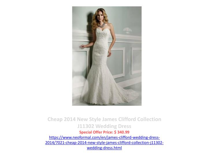 Cheap 2014 New Style James Clifford Collection J11302 Wedding Dress