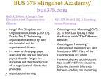 bus 375 slingshot academy bus375 com7