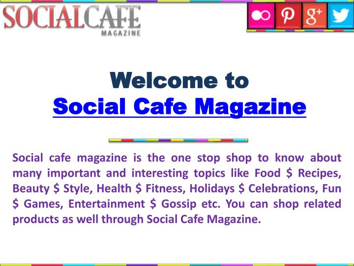 welcome to social cafe magazine n.