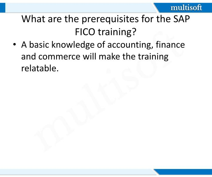 What are the prerequisites for the SAP FICO training?