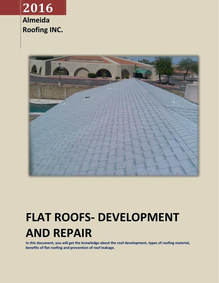 Ppt flat roofs development and repair powerpoint for Most expensive roof material