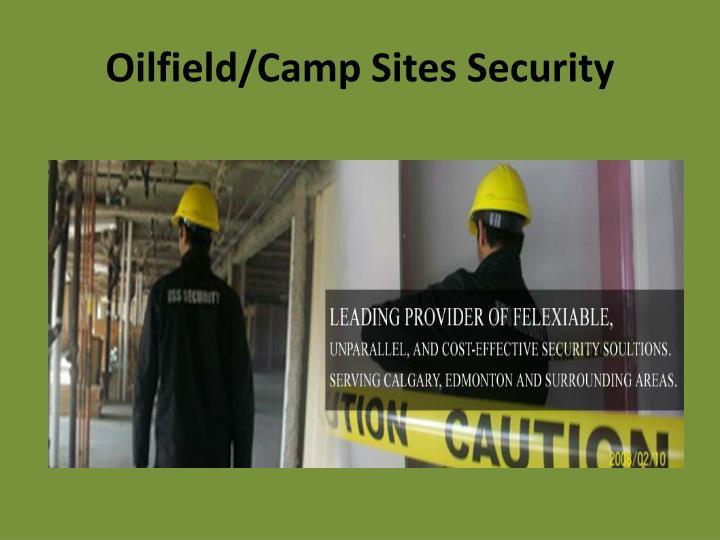 Oilfield/Camp Sites Security
