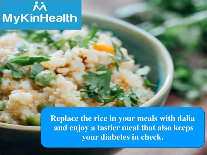Replace the rice in your meals with dalia