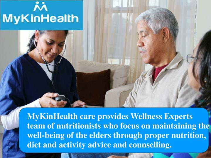 MyKinHealth care provides Wellness Experts