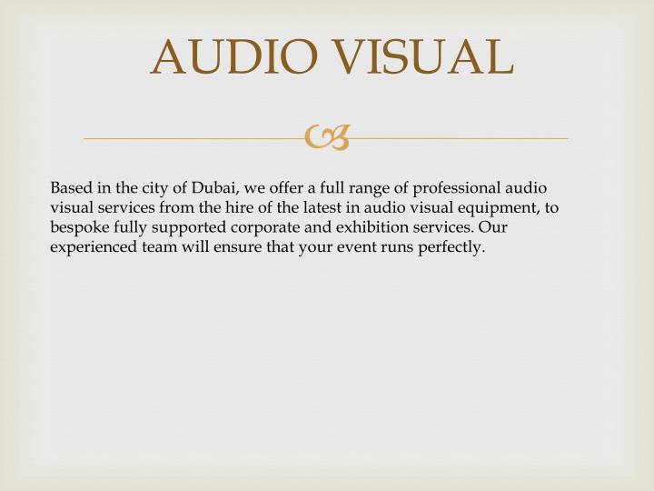 AUDIO VISUAL