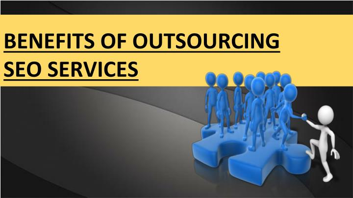benefits of outsourcing seo services