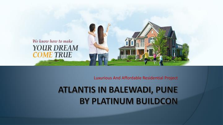 Luxurious and affordable residential project