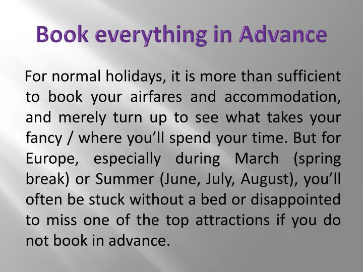Book everything in Advance