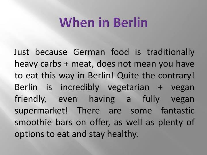 When in Berlin