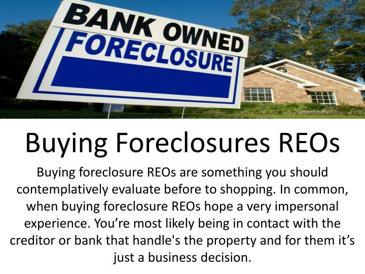 Buying Foreclosures REOs