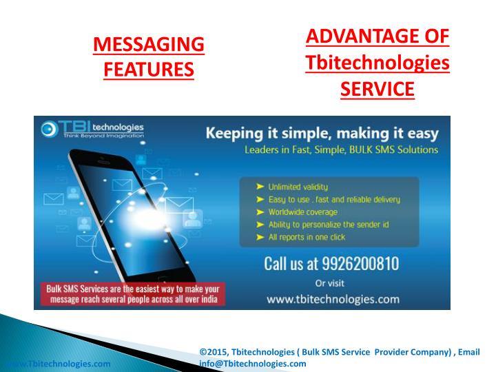 ADVANTAGE OF Tbitechnologies SERVICE