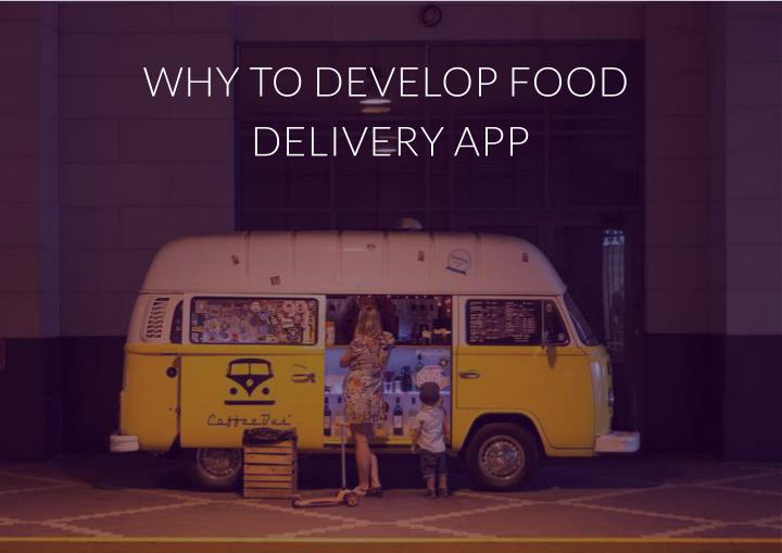 WHY TO DEVELOP FOOD