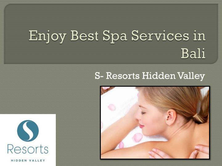 Enjoy best spa services in bali