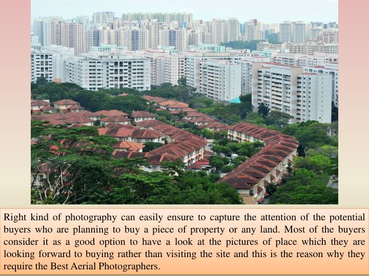 Right kind of photography can easily ensure to capture the attention of the potential buyers who are...