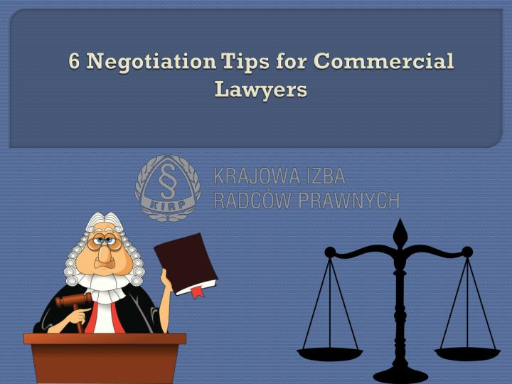 6 negotiation tips for commercial lawyers