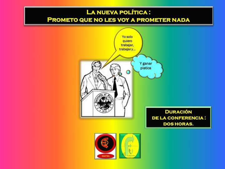La nueva política :