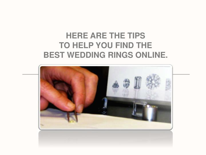 HERE ARE THE TIPS