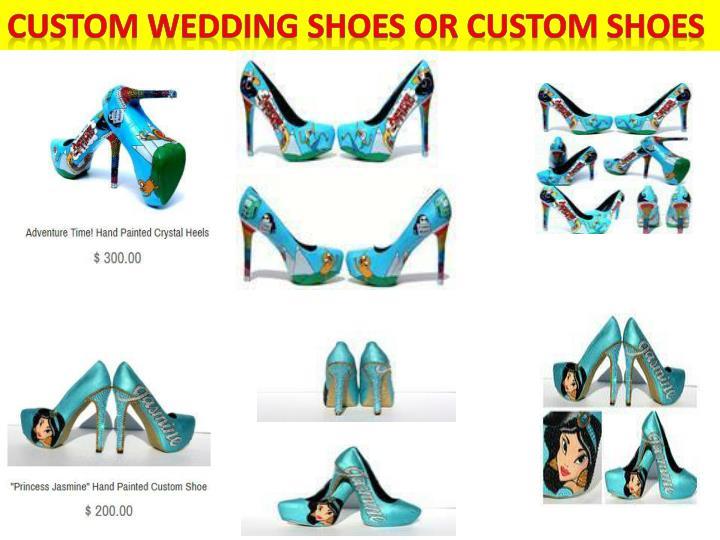 Custom wedding shoes or custom shoes