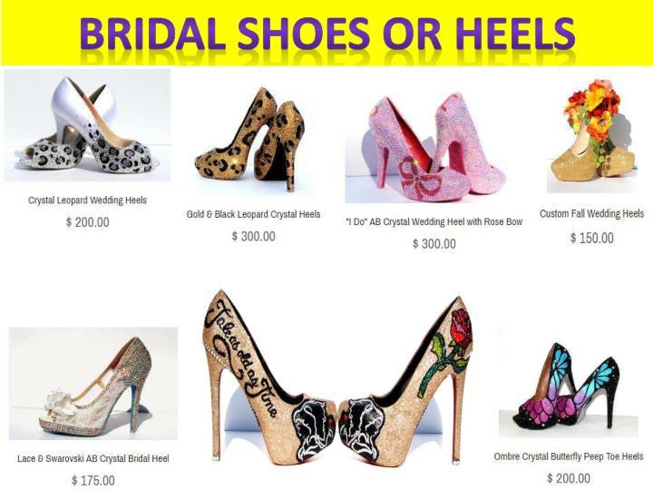 Bridal shoes or heels