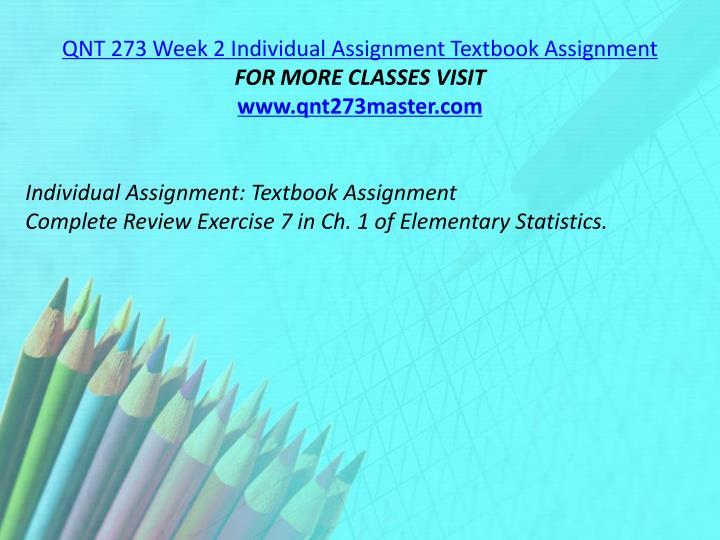 QNT 273 Week 2 Individual Assignment Textbook Assignment