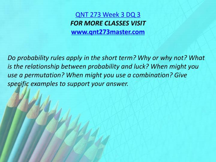 QNT 273 Week 3 DQ 3