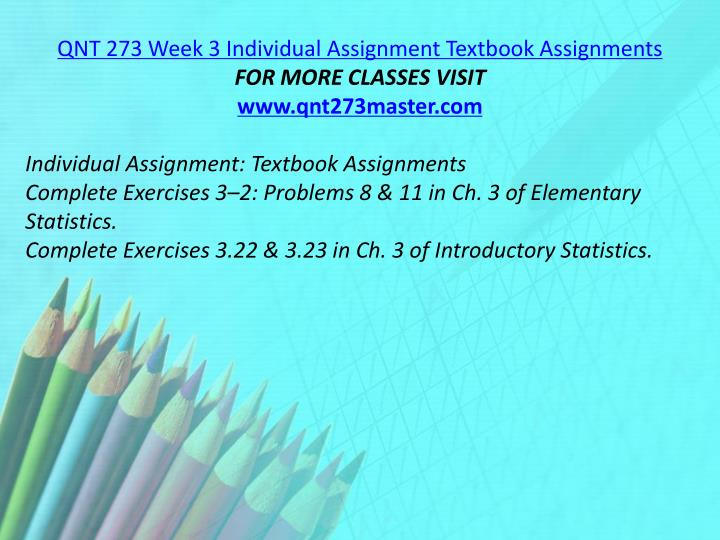 QNT 273 Week 3 Individual Assignment Textbook Assignments